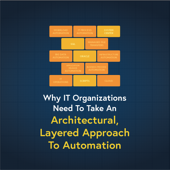 Take an Architectural Approach to Automation