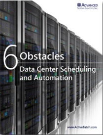 6 Obstacles to Data Center Scheduling and Automation.jpg